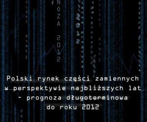 Analýza - Polský trh náhradních automobilových dílů s výhledem do roku 2012