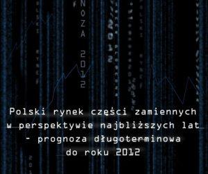 Analýza – Polský trh náhradních automobilových dílů s výhledem do roku 2012