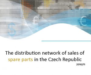 Report: The distribution network of sales of spare parts in the Czech republic